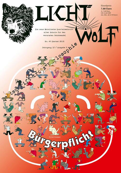 """Philosophie aus Ostfriesland: Lichtwolf Nr. 43 (""""Bürgerpflicht""""), 100 Seiten Paperback DIN A4 (ISBN 978 394 1921 290) oder als E-Book für Kindle und im epub-Format."""