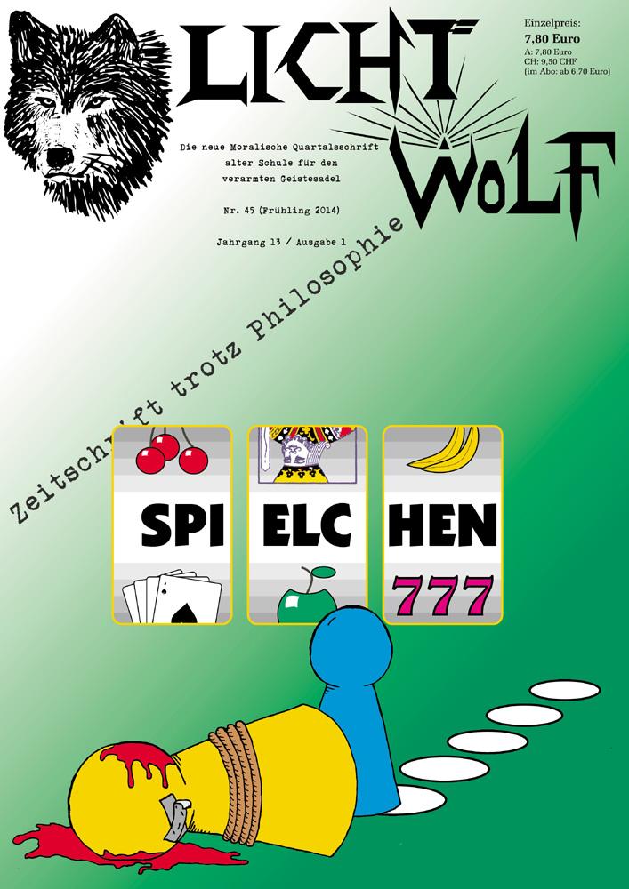 """Lichtwolf Nr. 45 mit dem Titelthema """"Spielchen"""" ist als Paperback und als E-Book erhältlich."""