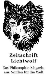 Lichtwolf - Zeitschrift trotz Philosophie